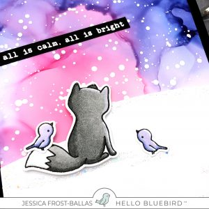 All Is Calm, All Is Bright with Jessica Frost-Ballas for Hello Bluebird Stamps