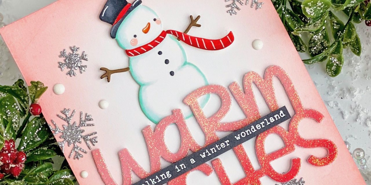 Warm Wishes Snowman Card with Leanne