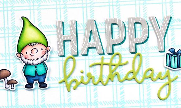 Happy Birthday Gnome with Anja
